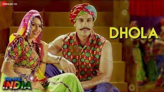 Dhola | Yeh Hai India | Gavie Chahal, Deana Uppal, Antara Banerjee & Ashutosh Koshik | Raja Hasan