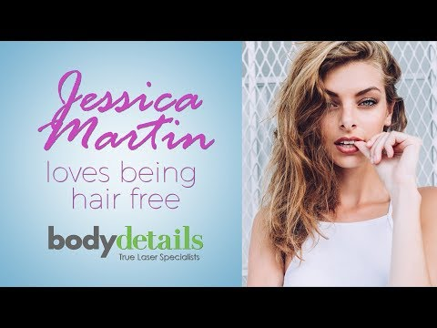 Stop Shaving and Waxing | Get Laser Hair Removal | Jessica Martin | Body Details