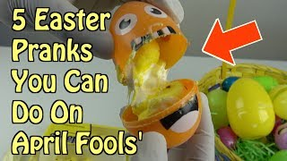 5 Easter Pranks You Can Pull Off On April Fools' Day - HOW TO PRANK (Easter Ideas)