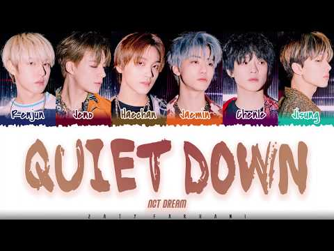nct-dream-–-'quiet-down'-lyrics-[color-coded_han_rom_eng]