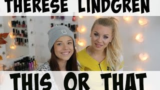 This or That med Therese Lindgren ♥