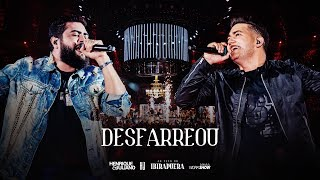 Henrique e Juliano - DESFARREOU - DVD Ao Vivo No Ibirapuera