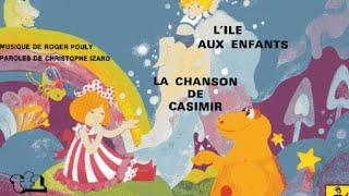 La chanson de Casimir (Officiel)