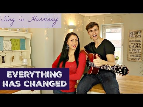 Sing In Harmony: Everything Has Changed (Ed Sheeran Ft Taylor Swift)