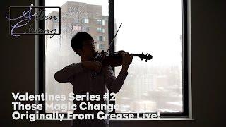 Those Magic Changes (Grease Live!) - AllenChangViolin Violin...