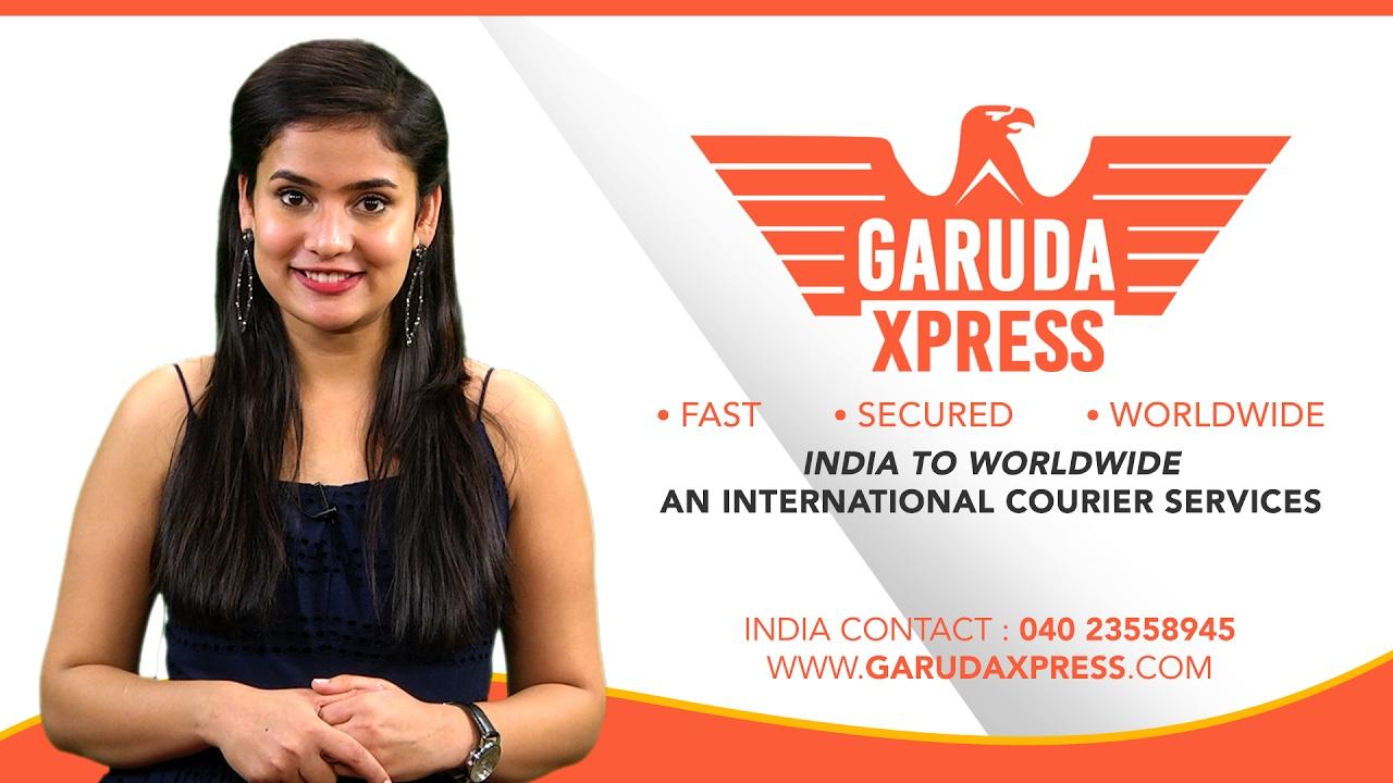విదేశాల్లో ఉన్న మీ ఆప్తులకు పార్శిల్ పంపాలా? GARUDA XPRESS | AN  INTERNATIONAL COURIER SERVICES