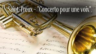 """Saint-Preux - """"Concerto pour une voix"""". Константин Барышев, Игорь Смирнов."""