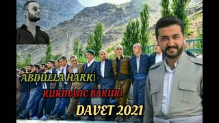 ABDULLA HARKİ  KURMANC BAKURİ DAWET 2021