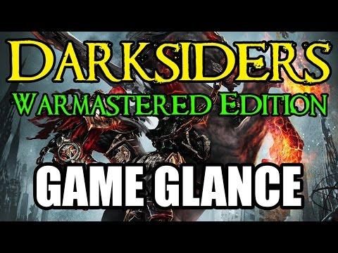 Game Glance  - Darksiders Warmastered Edition |