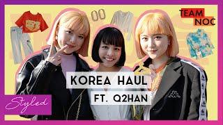 KOREA Haul! Ft. Q2HAN | 패션하울