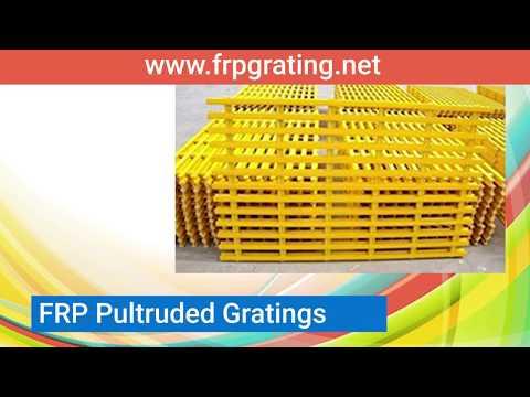 FRP Grating -  Fiberglass reinforced plastic gratings