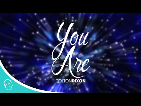 Colton Dixon - You Are (Lyrics) HD Version