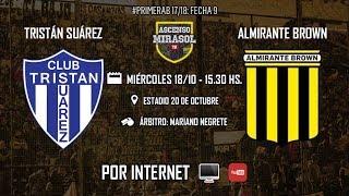 Tristan Suarez vs Almirante Brown full match