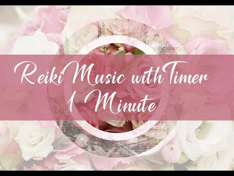 Reiki Timer 1 Min -  Reiki Healing Music with Bells Every 1 Minute - 26 Positions