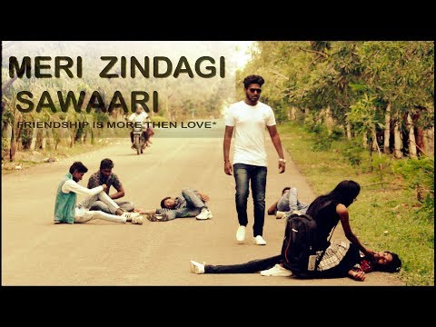 Meri zindagi sawaari mujhko gale laga ke || friendship and love story ||