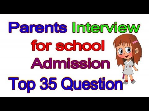 Parent's Interview .. Interviews  questions and answers for kids admission - English through hindi