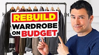 How To Rebuild Y๐ur Wardrobe On A Budget (5 Step Action Plan)