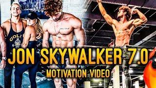 JON SKYWALKER 7.0 - MOTIVATION VIDEO