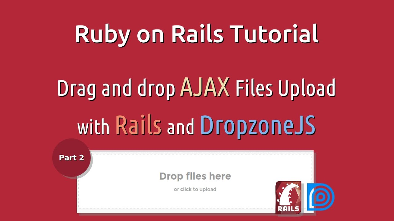 Ruby on Rails Ajax Files Upload with Dropzone - List and delete file on  server