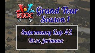 [AoE3] ESOC Grand Tour S1 // Sup Cup #2 − RO16: Tit vs Jerimuno