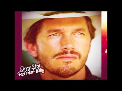 George Strait – Red River Valley (Audio)