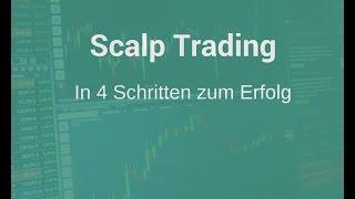 Scalp Trading 4-Schritte-Strategie Erfolg für Anfänger und Fortgeschrittene deutsch