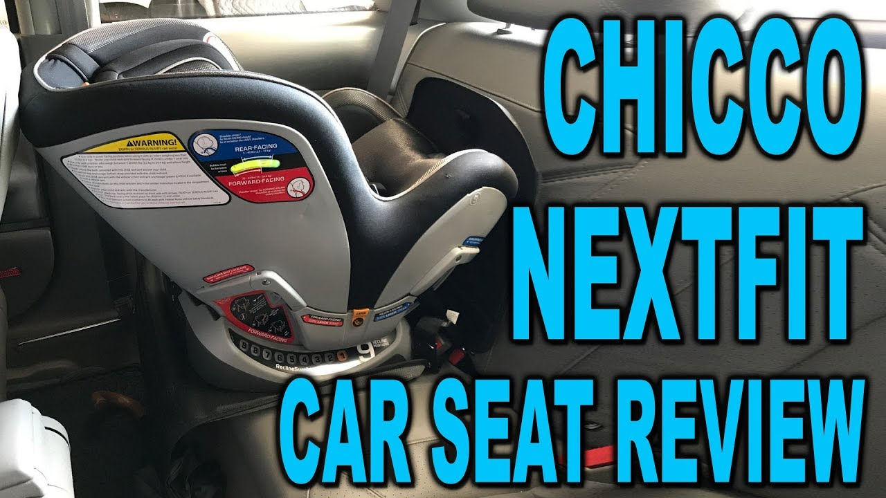 Chicco NextFit Convertible Car Seat In Depth Review