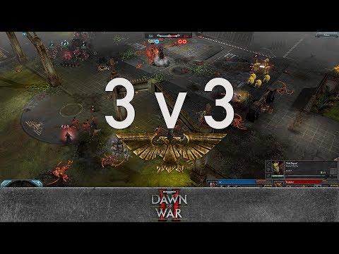Dawn of War 2 - 3v3 | yz + Toffing + asd [vs] Toilailee + Bruce Campbell + Captain Topkek
