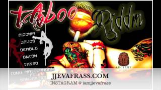 Taboo Riddim Mix - Aidonia, Jayds, Deablo, Tanso | October 2013