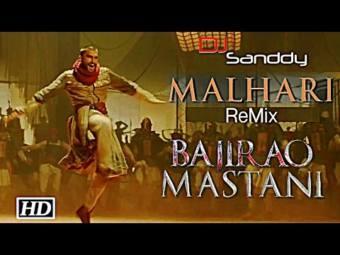 Malhari Full Video Song Remix -DJ Sanddy - Bajirao Mastani