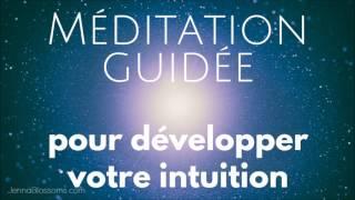 Méditation guidée pour développer votre intuition