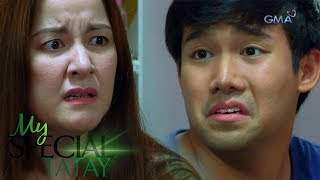 "My Special Tatay: ""Epal ka, Nanay!"" - Boyet | Episode 71"