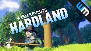 Hardland Gameplay - Weem Revisits Hardland!