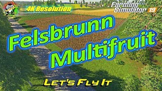 "[""Felsbrunn Multifruit"", ""4k"", ""4k resolution"", ""4k resolution video"", ""4k video"", ""farm sim"", ""farming"", ""farming simulator"", ""farming simulator 19"", ""farming simulator 19 timelapse"", ""farming simulator 2019"", ""farming simulator mods"", ""farming simulator"