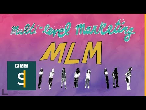Multi-level marketing (MLM): Supporters Vs Critics - BBC Stories