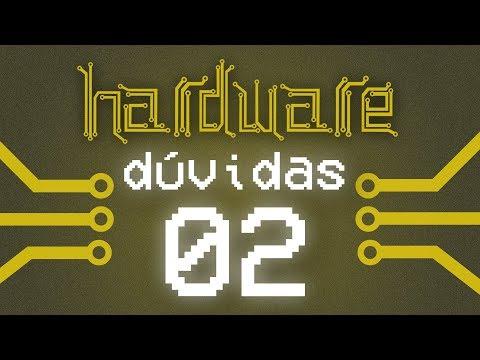 Curso Hardware - Tirando Dúvidas #02