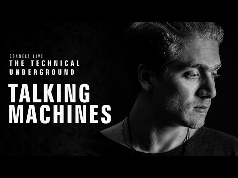Talking Machines - Connect Live