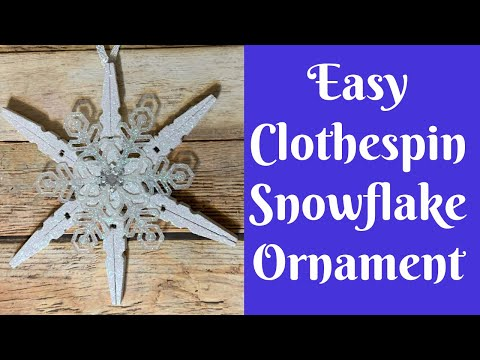 Dollar Tree Christmas Crafts: Easy Clothespin Snowflake Ornament