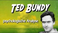 📗 Ted Bundy • Psychologische Analyse: Gefühle, Framing, Mission