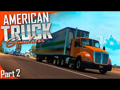 American Truck Simulator | Part 2