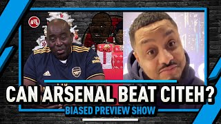 Can Arsenal Beat Citeh? | Biased Preview Show ft Troopz in New York