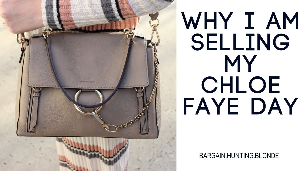 b38316f6408 Why I Sold My Chloe Faye Day | Review and Wear - YouTube