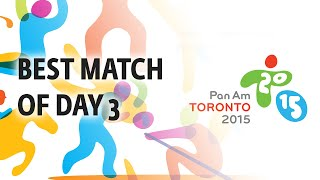 Match of the Day 3 at the PanAm Games Toronto 2015