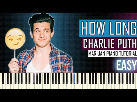 How To Play: Charlie Puth - How Long |...