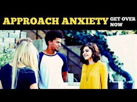 Overcoming approach anxiety