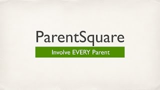 ParentSquare Intro