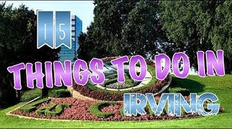 Top 15 Things To Do In Irving, Texas