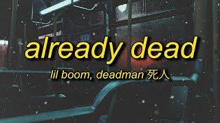 Download Lil Boom - Already Dead / Omae Wa Mou Instrumental (Lyrics/Translation) by deadman 死人