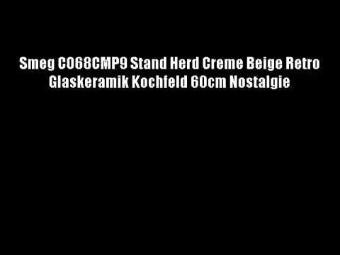 DIE BESTEN Smeg CO68CMP9 Stand Herd Creme Beige Retro Glaskeramik Kochf