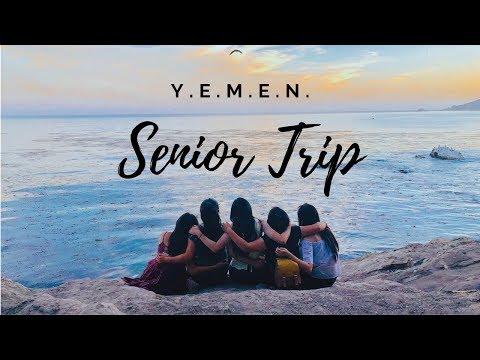 Y.E.M.E.N. Senior Trip